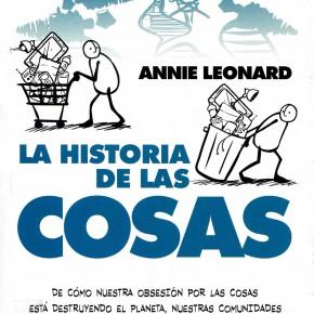 Historia de las cosas: Libro y documental /Annie Leonard