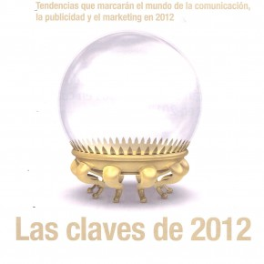 MARKETING: LAS CLAVES DEL 2012. Revista El Publicista, 16-30 enero 2012.