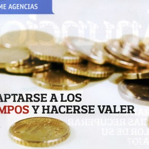 ADAPTARSE A LOS TIEMPOS Y HACERSE VALER / ANUNCIOS: PUBLICIDAD Y MARKETING