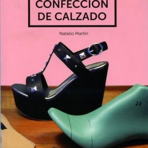 PATRONAJE Y CONFECCIÓN DE CALZADO/ NUEVO LIBRO