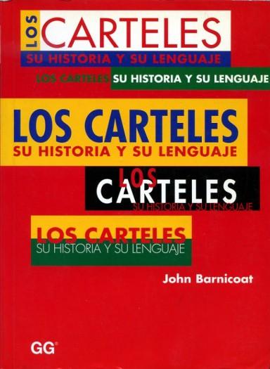 Los carteles, su historia y su lenguaje